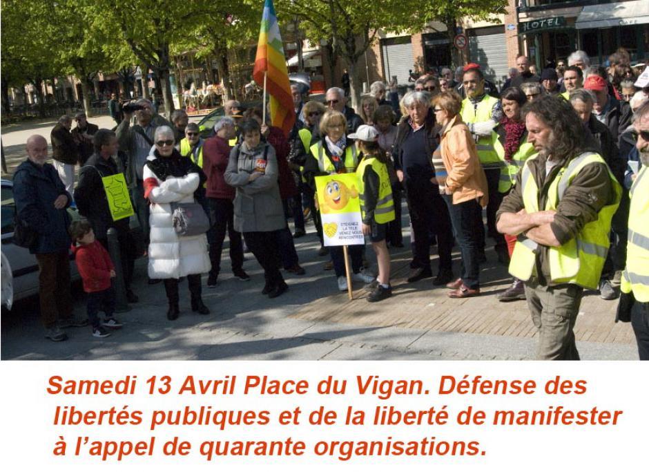 Libertés publiques et droit de manifester. Samedi 13 Avril Le Vigan.
